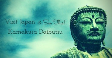 Visit Japan and See the Kamakura Daibutsu