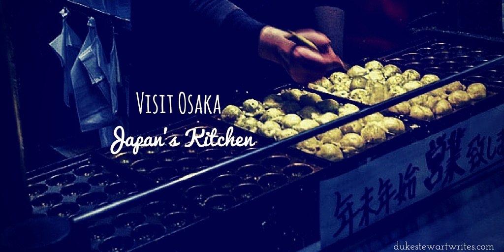 Visit Osaka, Look Inside Japan's Kitchen