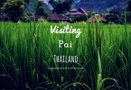 Visiting Pai Thailand by Duke Stewart