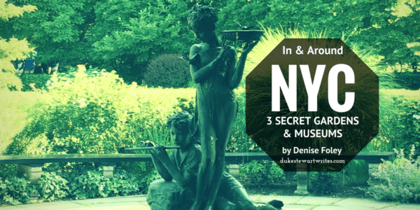 Nyc Secret Gardens Museums By Denise Foley