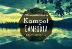 a-wonderful-week-exploring-kampot-cambodia