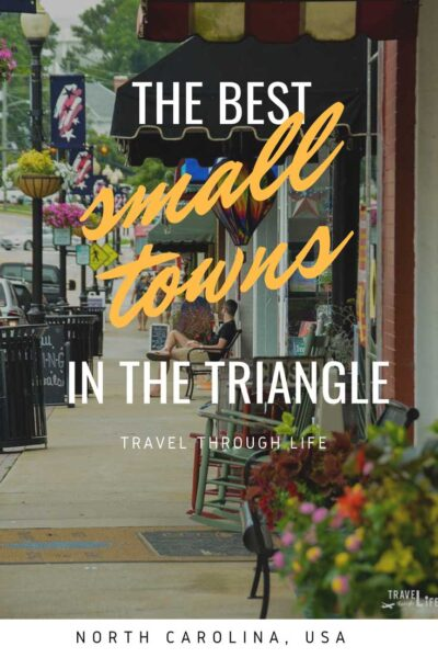 North Carolina Research Triangle Travel Guide Small Towns