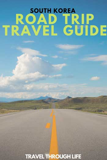 South Korea Road Trip Travel Tips Pinterest Image