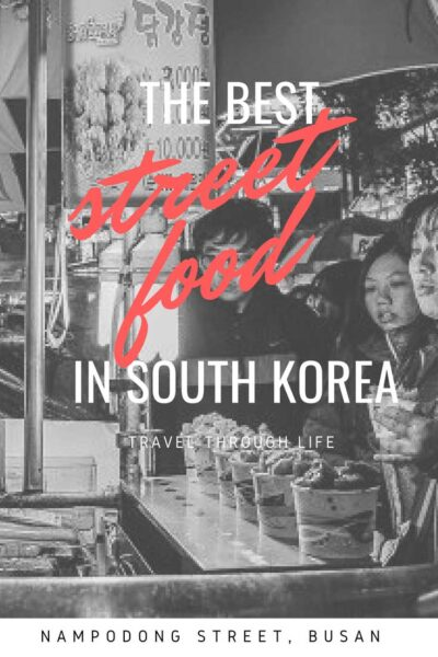 Things to do in Busan South Korea Nampodong Street Food