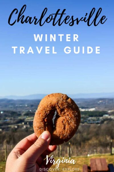 Winter things to do in Charlottesville Virginia Travel Guide