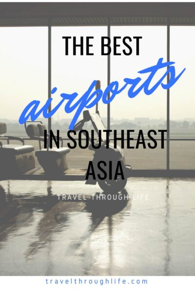 Cheap Flights to Asia Our Four Favorite Airports in Southeast Asia