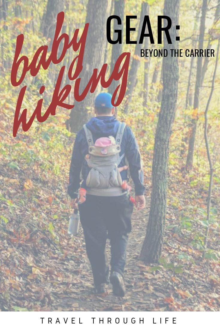 Best Hiking Baby Carrier and More from Travel Through Life