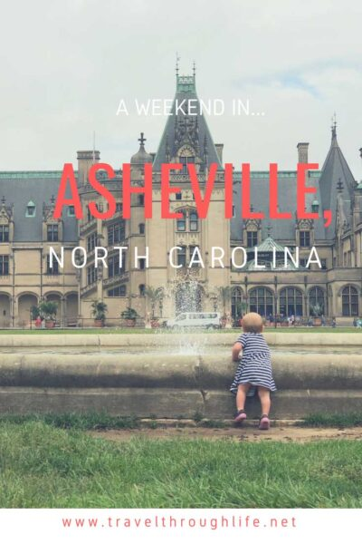 Things to do in Asheville Weekend Travel Guide