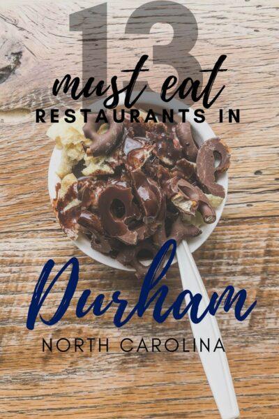 13 Must Eat Casual Restaurants in Durham NC Pinterest Pinnable Image