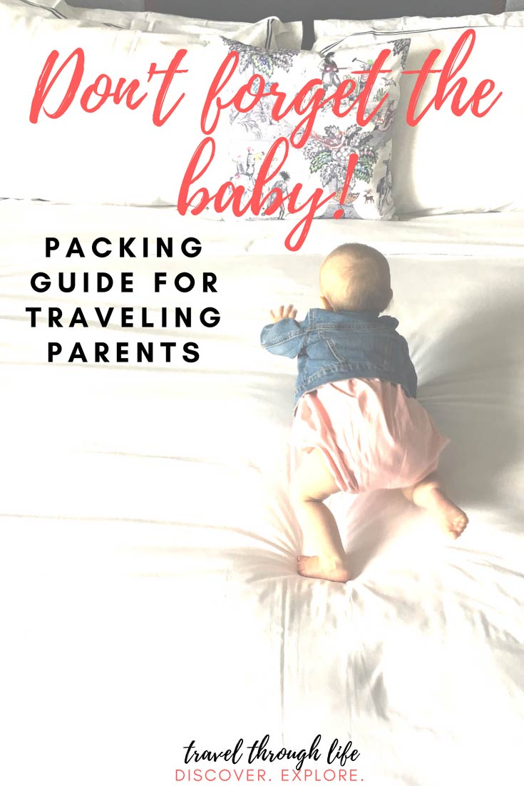 Travel with Kids Older Baby Packing List