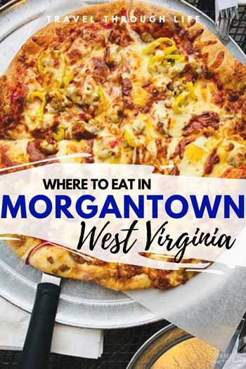 Restaurants in Morgantown WV Travel Guide Pin Image