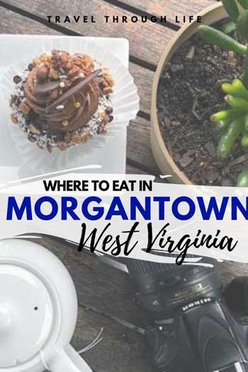 Restaurants in Morgantown West Virginia Pinterest Image